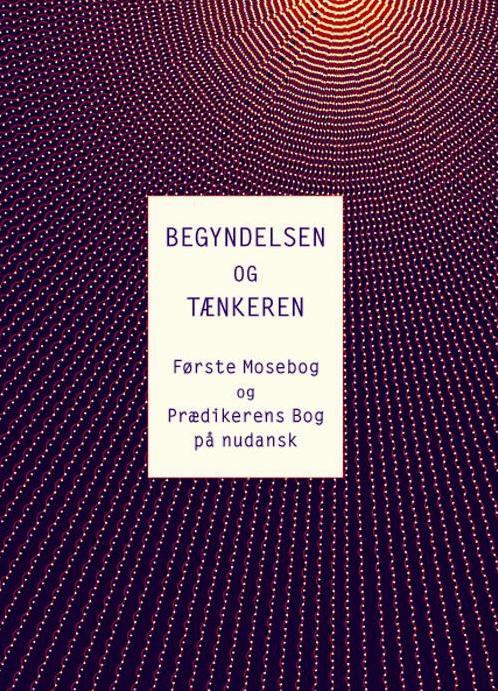 N/A Begyndelsen og tænkeren - e-bog fra bog & mystik