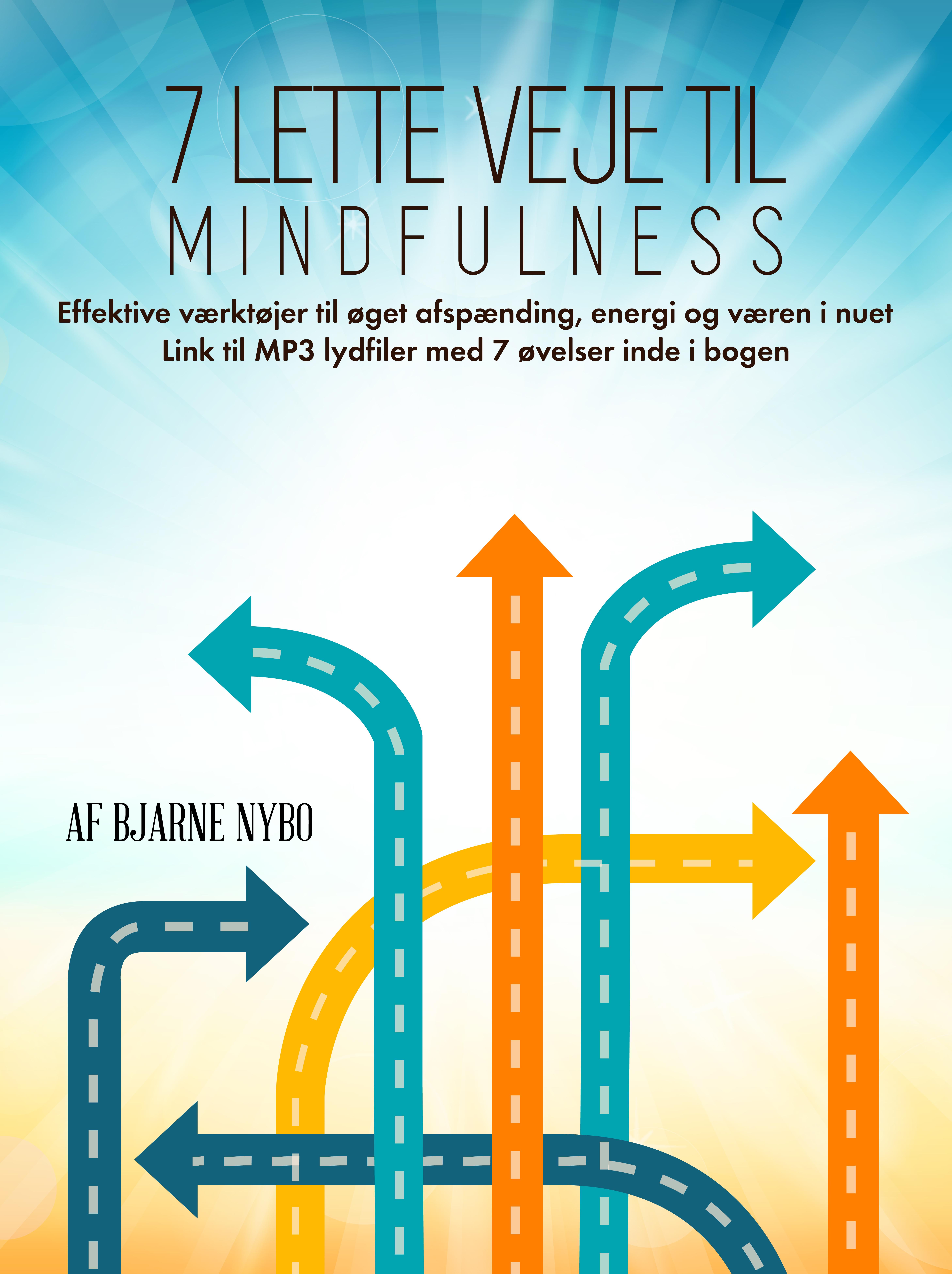 7 lette veje til mindfulness - e-bog fra N/A på bog & mystik