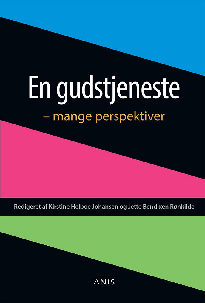 N/A – En gudstjeneste - mange perspektiver - e-bog fra bog & mystik