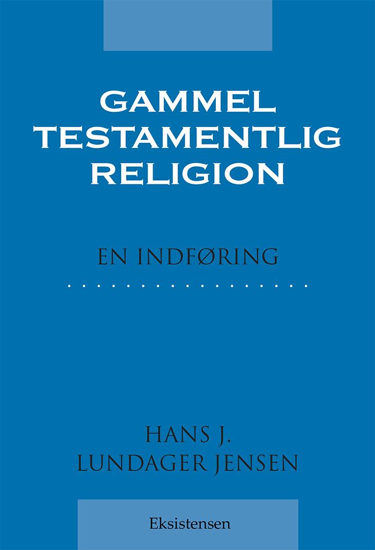 Gammeltestamentlig religion - E-bog