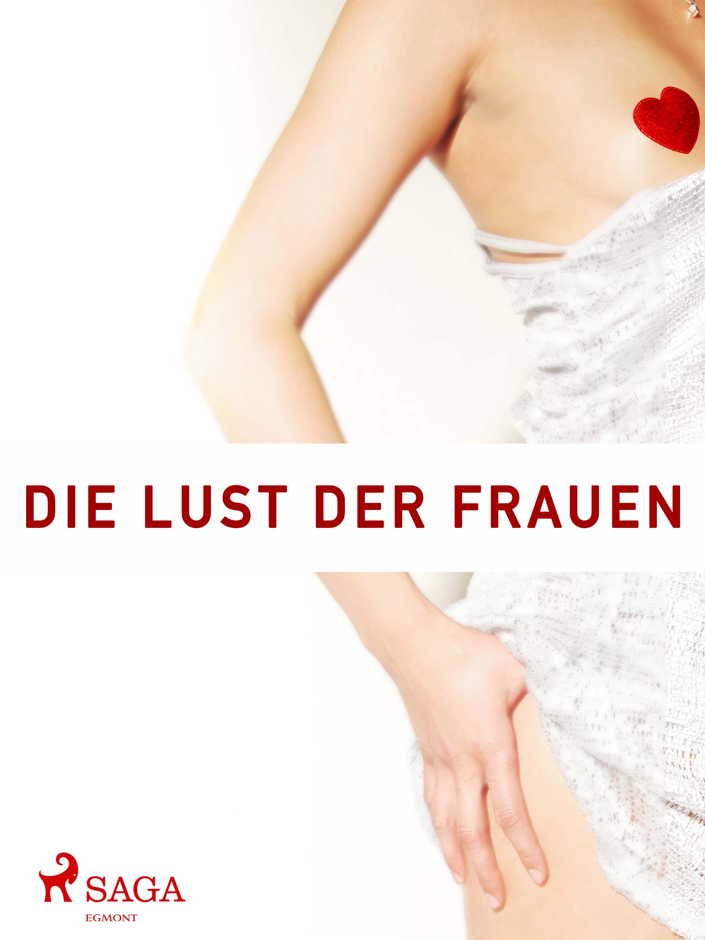 N/A Die lust der frauen- ein buch nur von frauen gemacht - e-bog på bog & mystik
