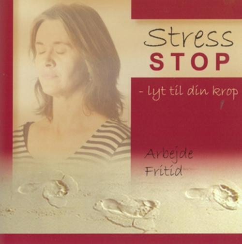 Stress stop - lyt til din krop - e-lydbog fra N/A fra bog & mystik
