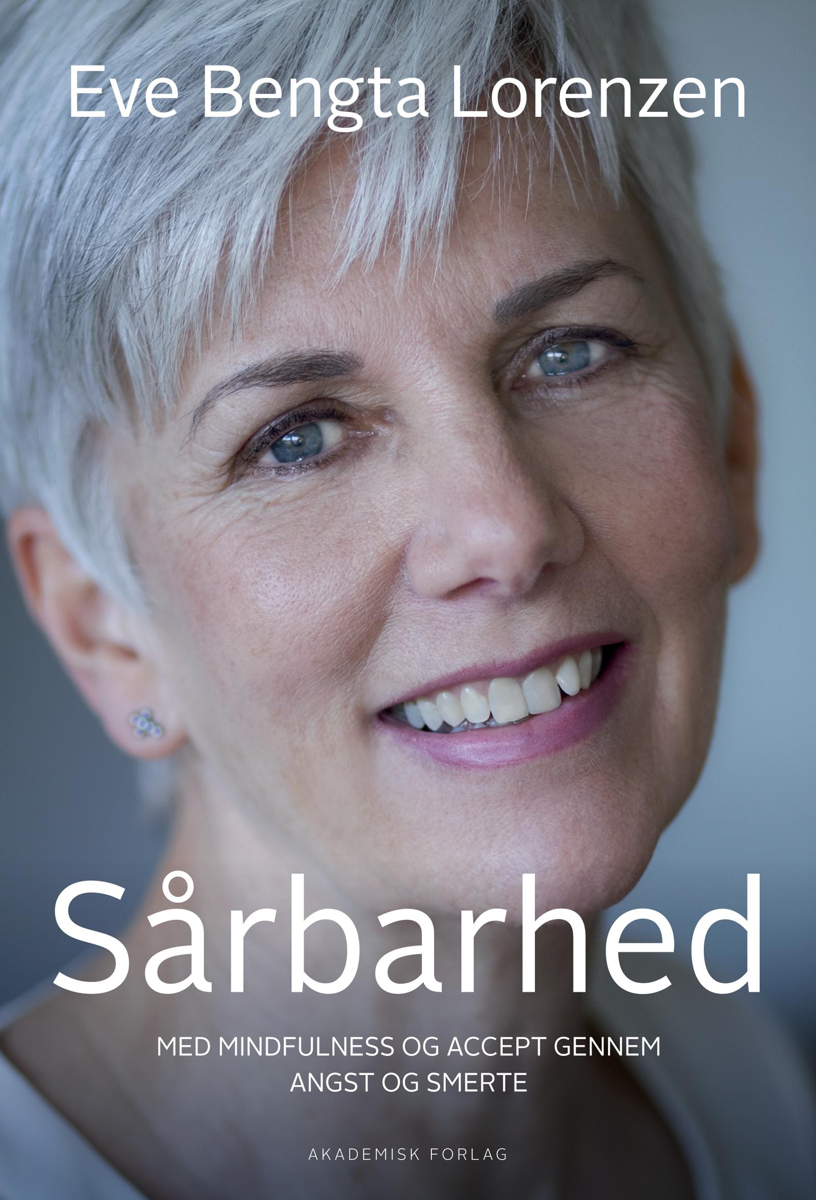 Sårbarhed. med mindfulness og accept gennem angst og smerte - e-bog fra N/A fra bog & mystik