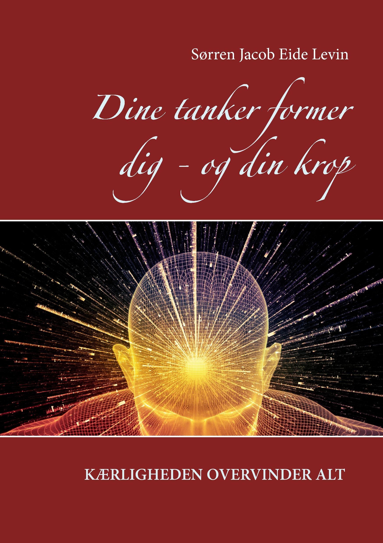 N/A Dine tanker former dig - og din krop - e-bog på bog & mystik