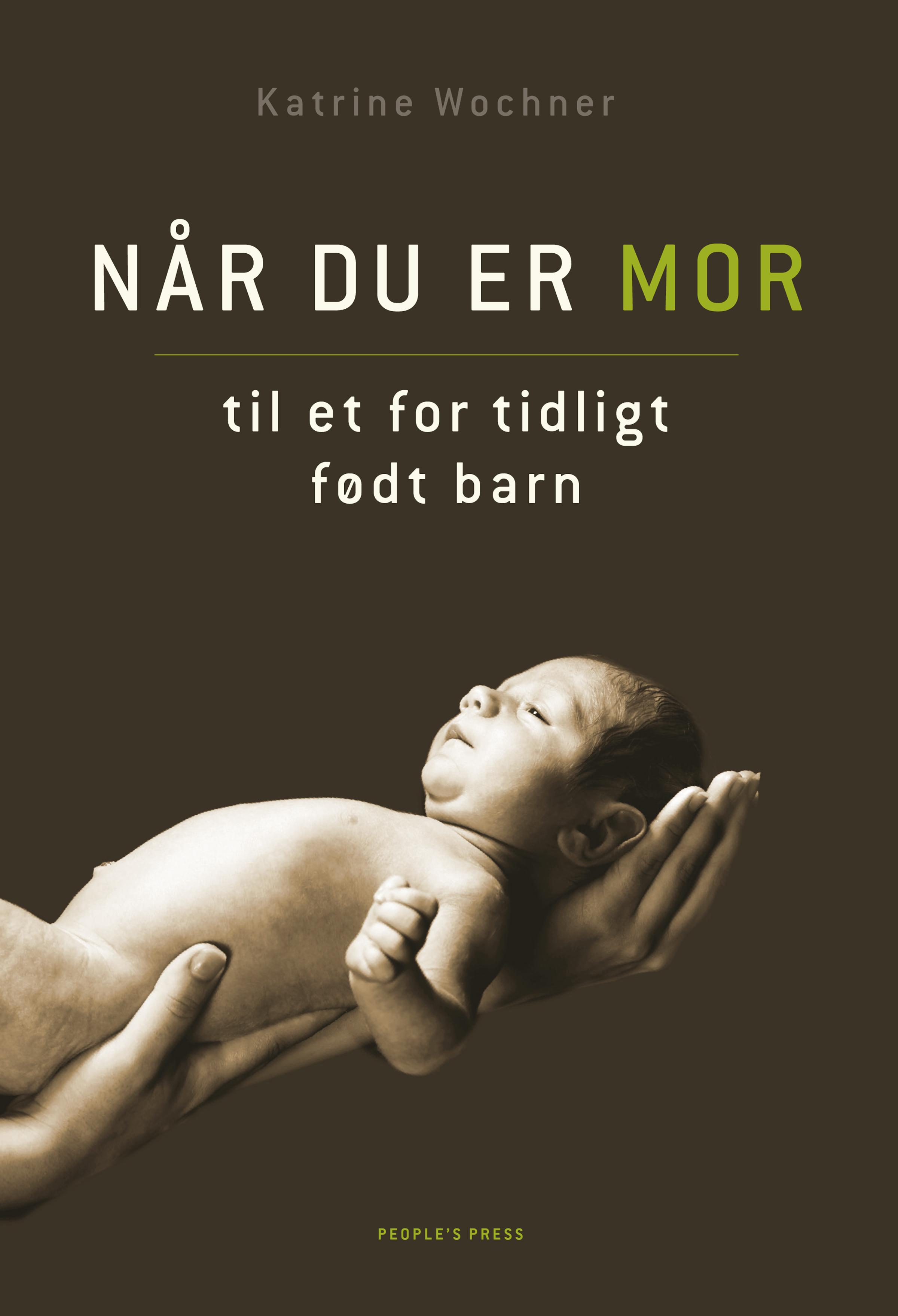 N/A – Når du er mor til et for tidligt født barn - e-bog på bog & mystik