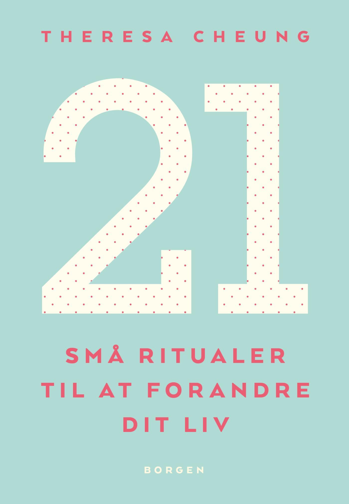 Image of   21 små ritualer til at forandre dit liv - E-bog