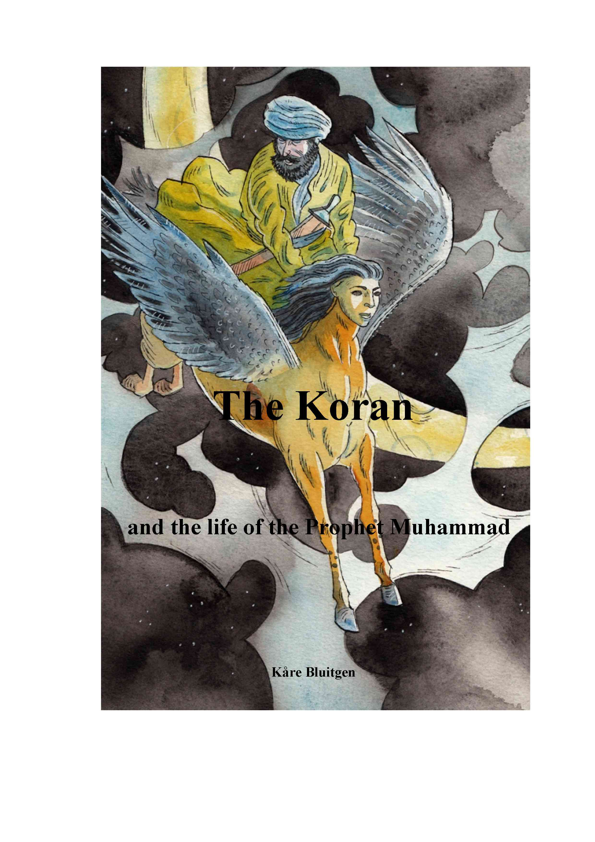 The koran and the life of the prophet muhammad - e-bog fra N/A på bog & mystik