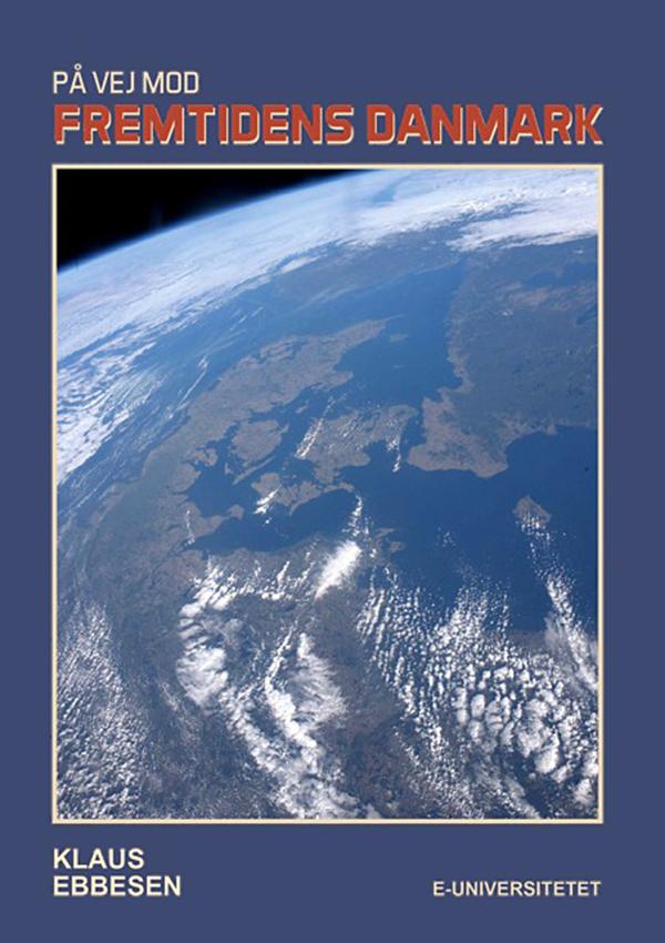 N/A På vej mod fremtidens danmark - e-bog fra bog & mystik