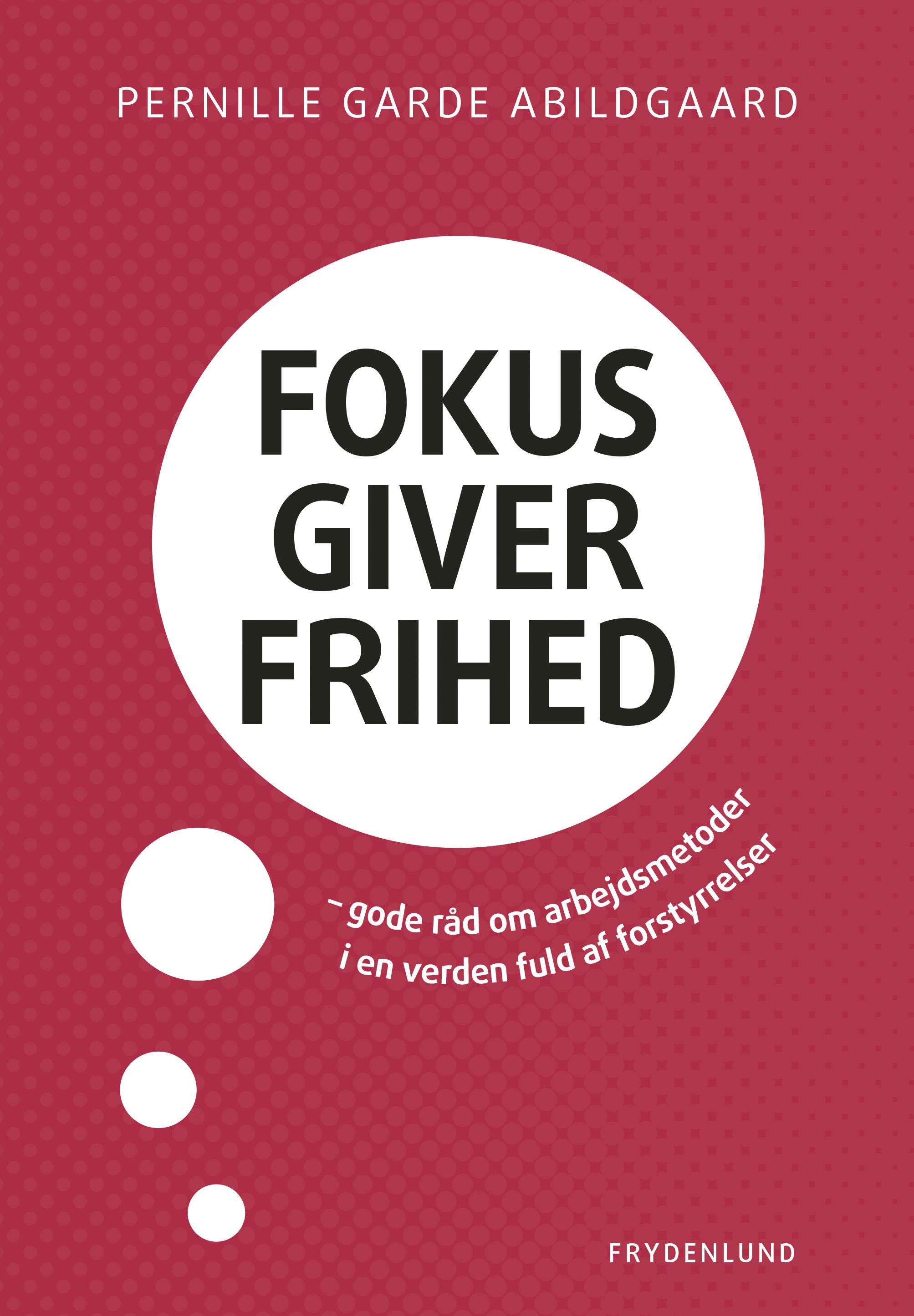 Fokus giver frihed - E-bog