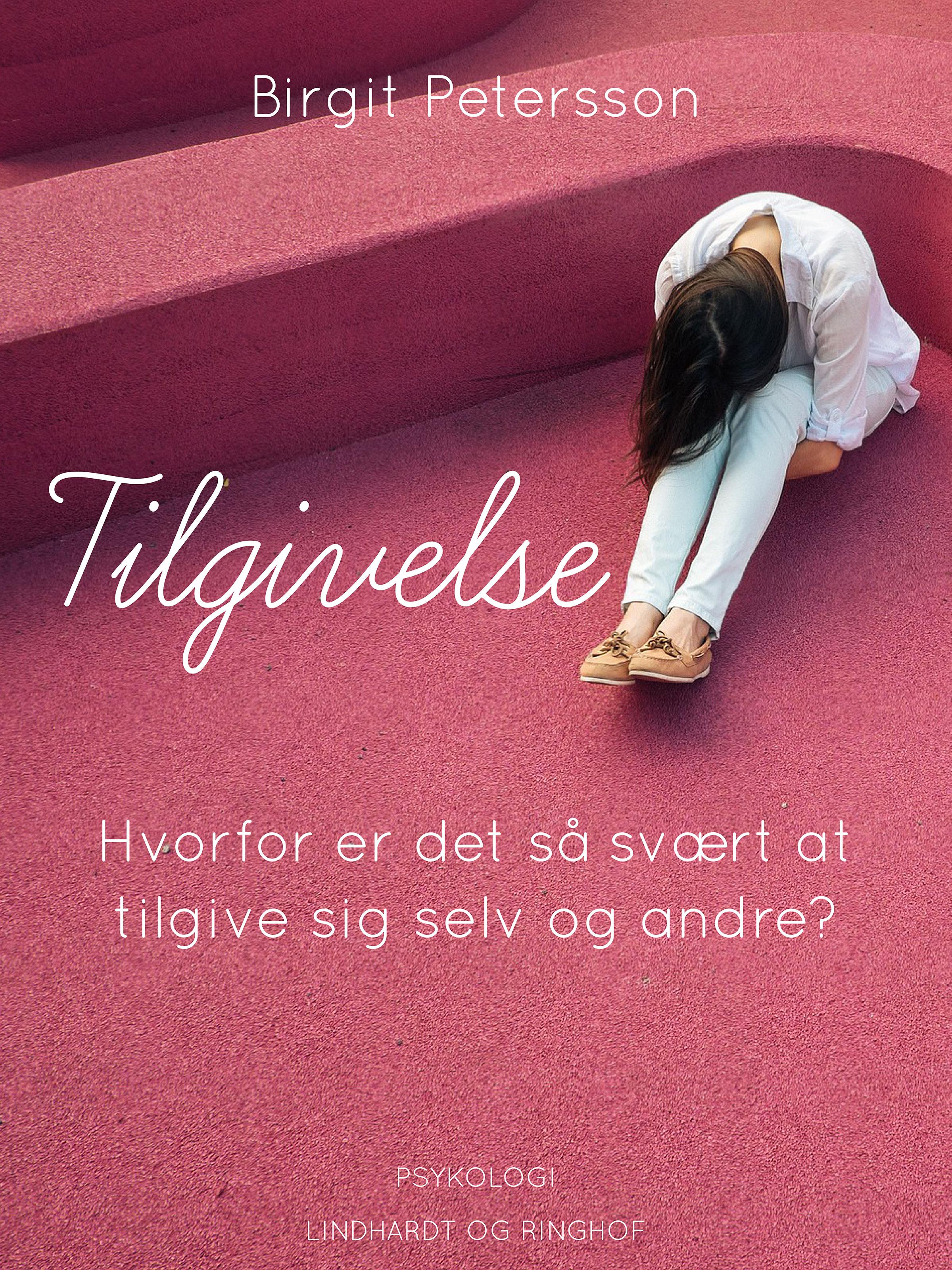 N/A Tilgivelse. hvorfor er det så svært at tilgive sig selv og andre - e-bog fra bog & mystik