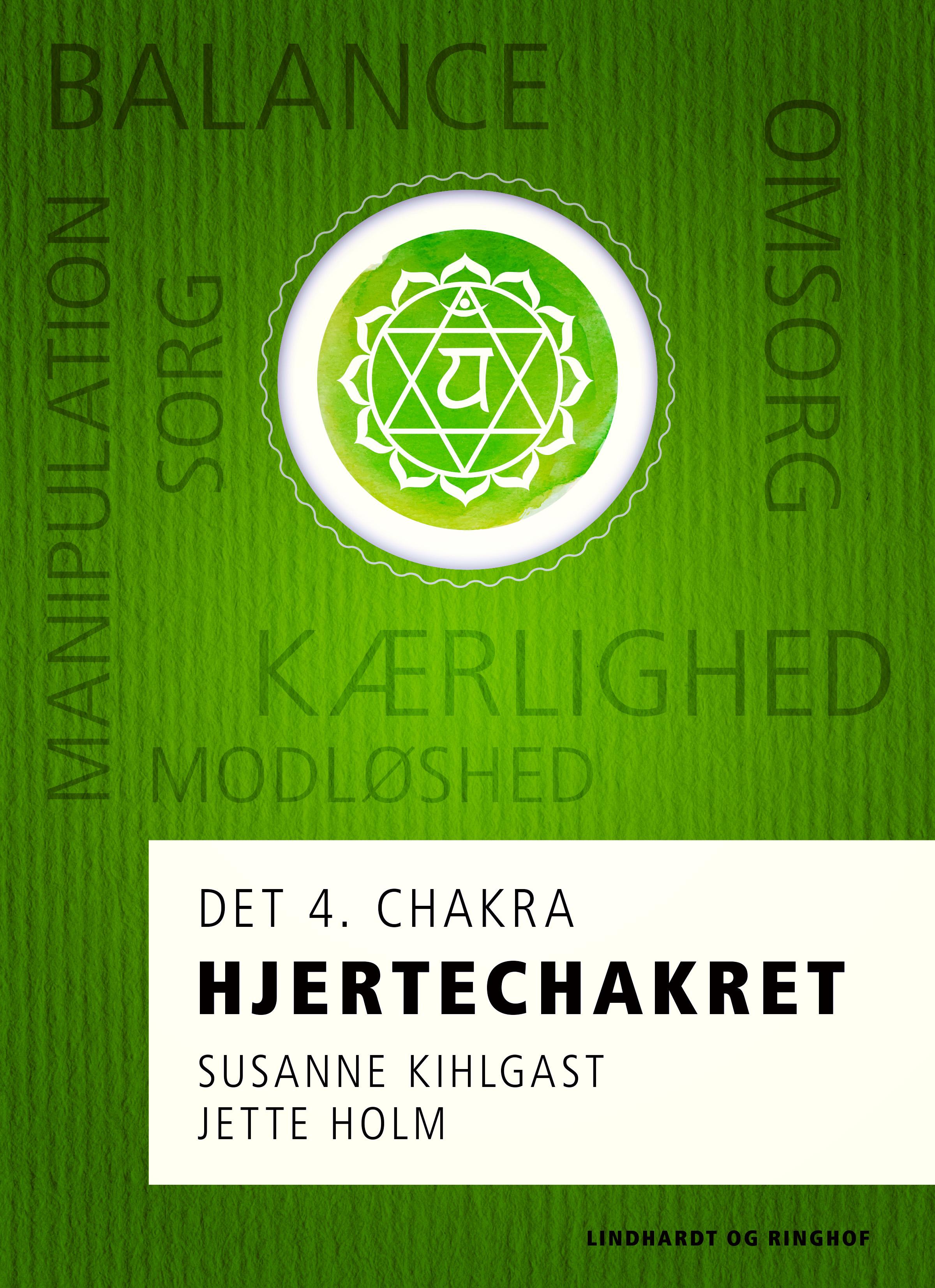 Hjertechakret - det 4. chakra - E-bog