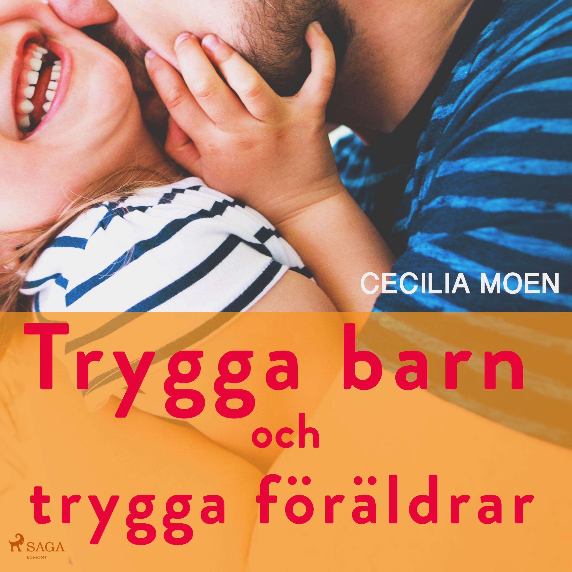 Trygga barn och trygga föräldrar - E-lydbog