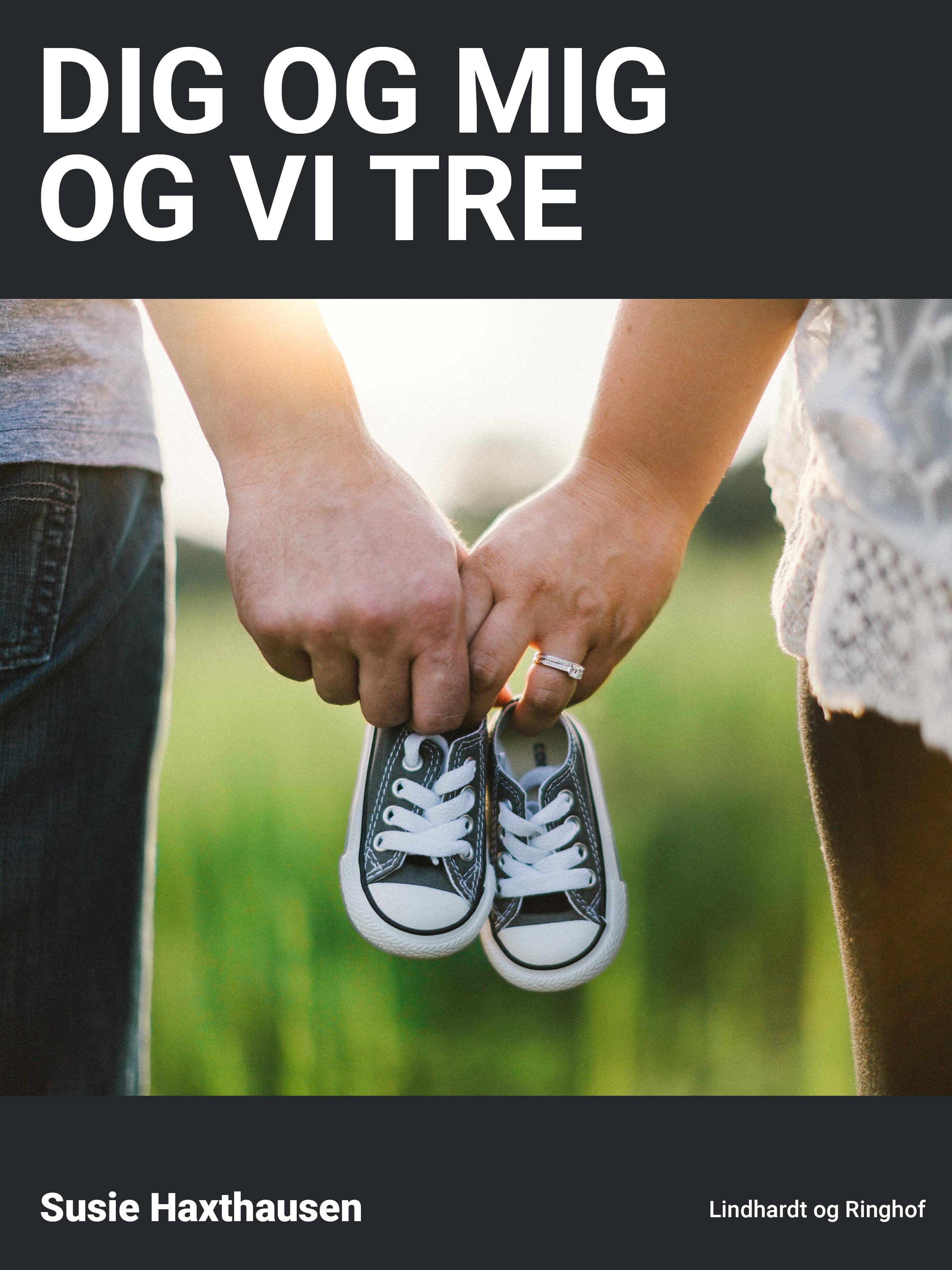 Dig og mig og vi tre - E-bog