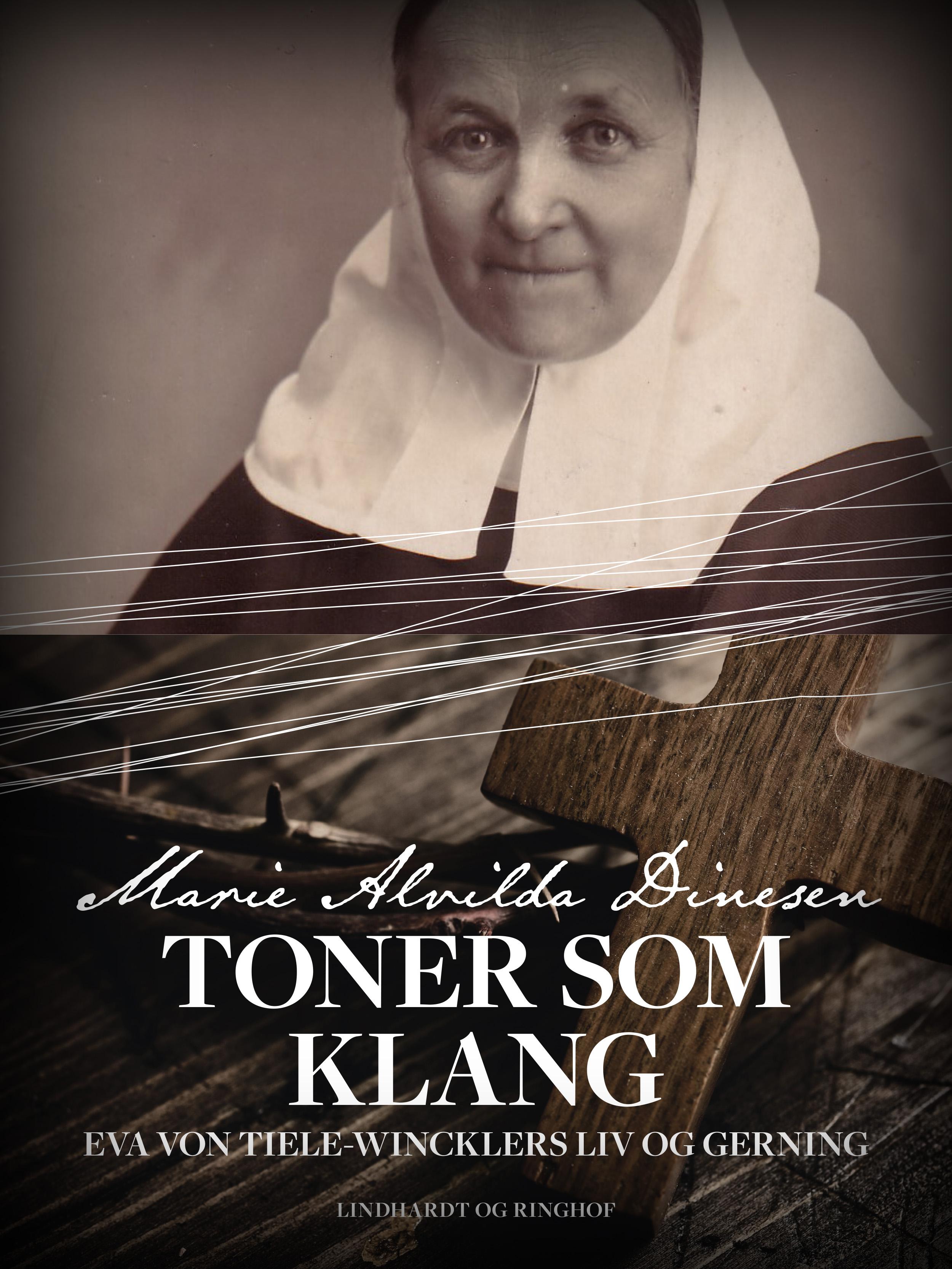 Toner som klang - Eva von Tiele-Wincklers liv og gerning - E-bog