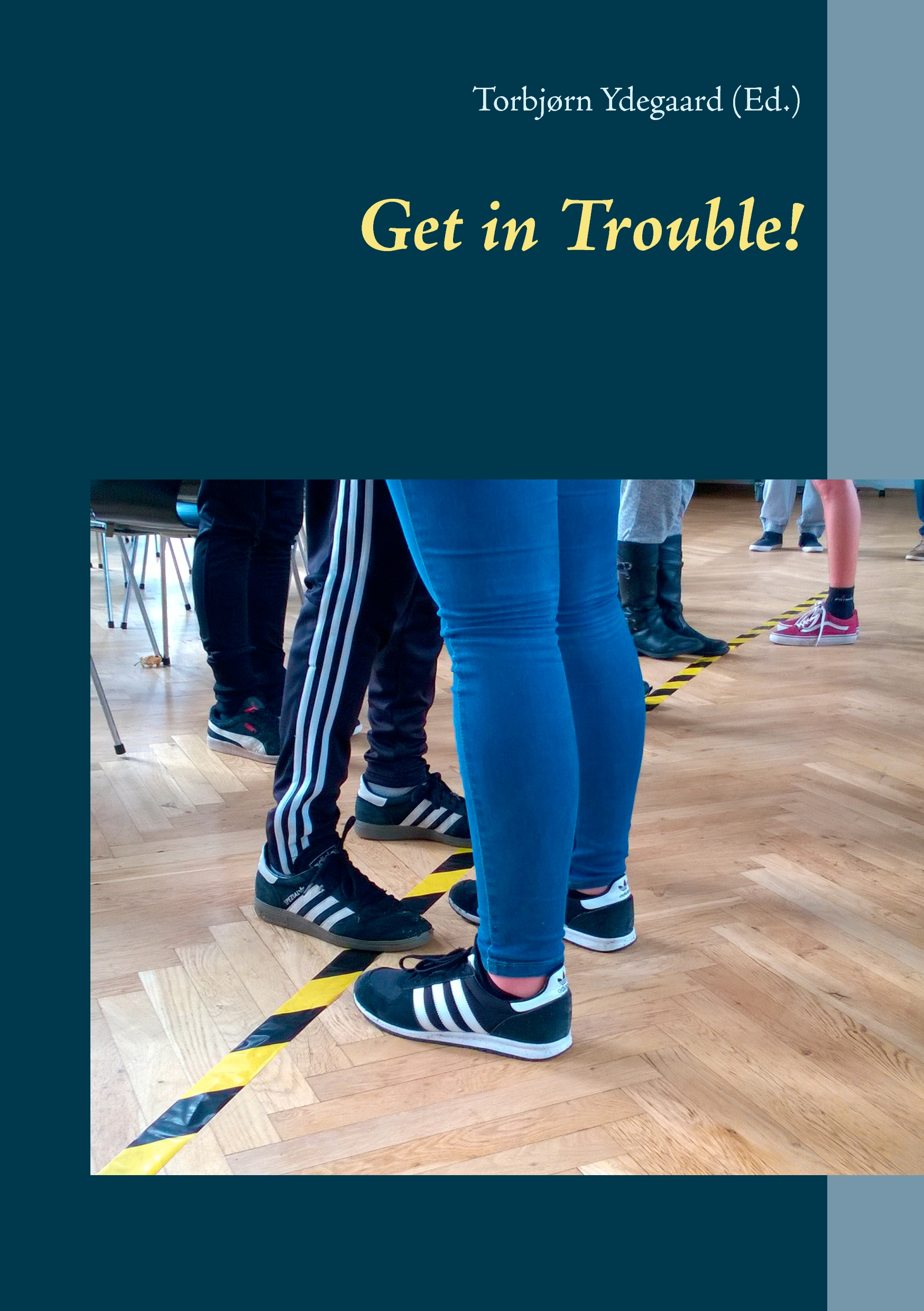 Image of   Get in Trouble! - E-bog
