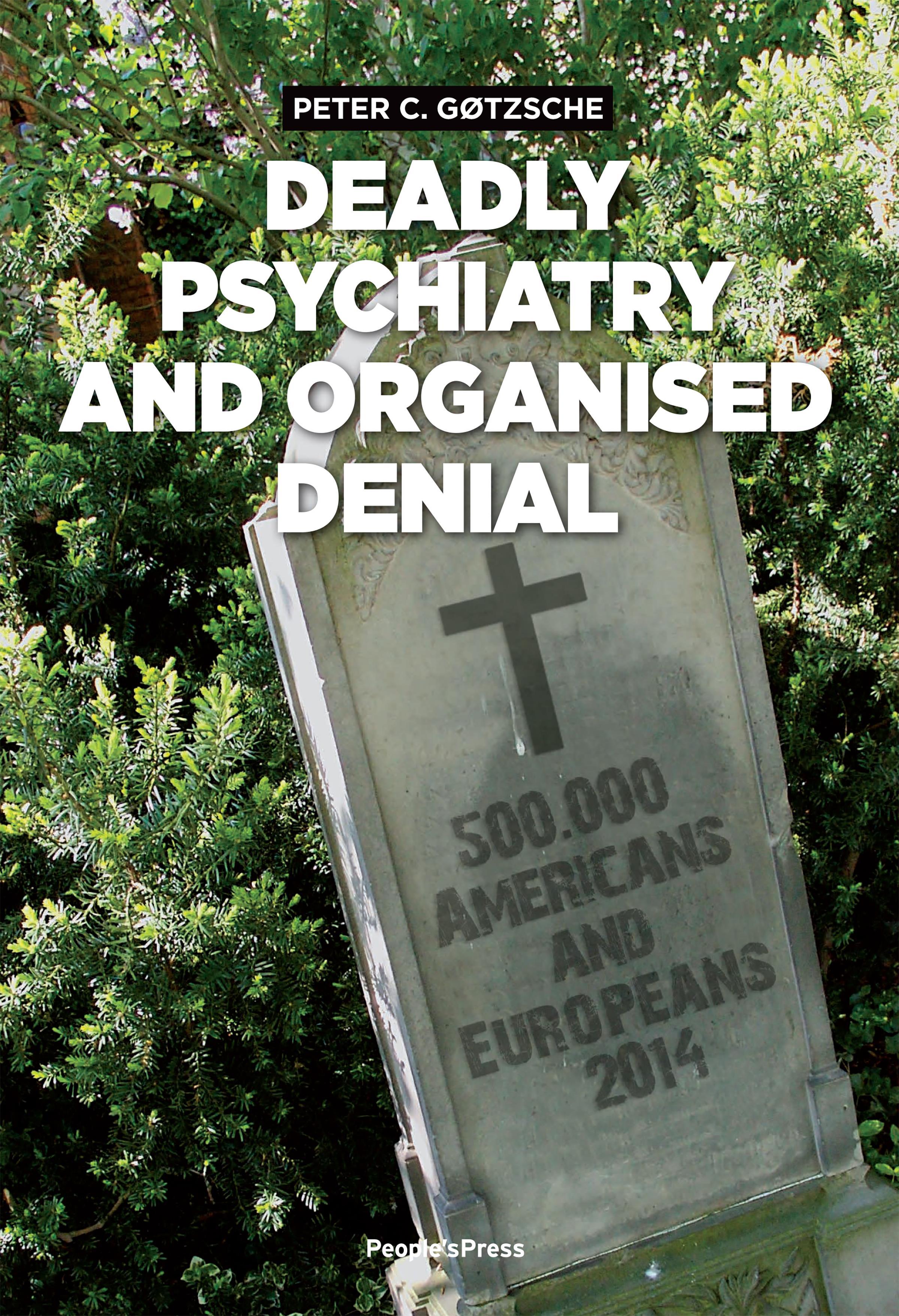 Deadly psychiatry and organised denial - e-bog fra N/A fra bog & mystik