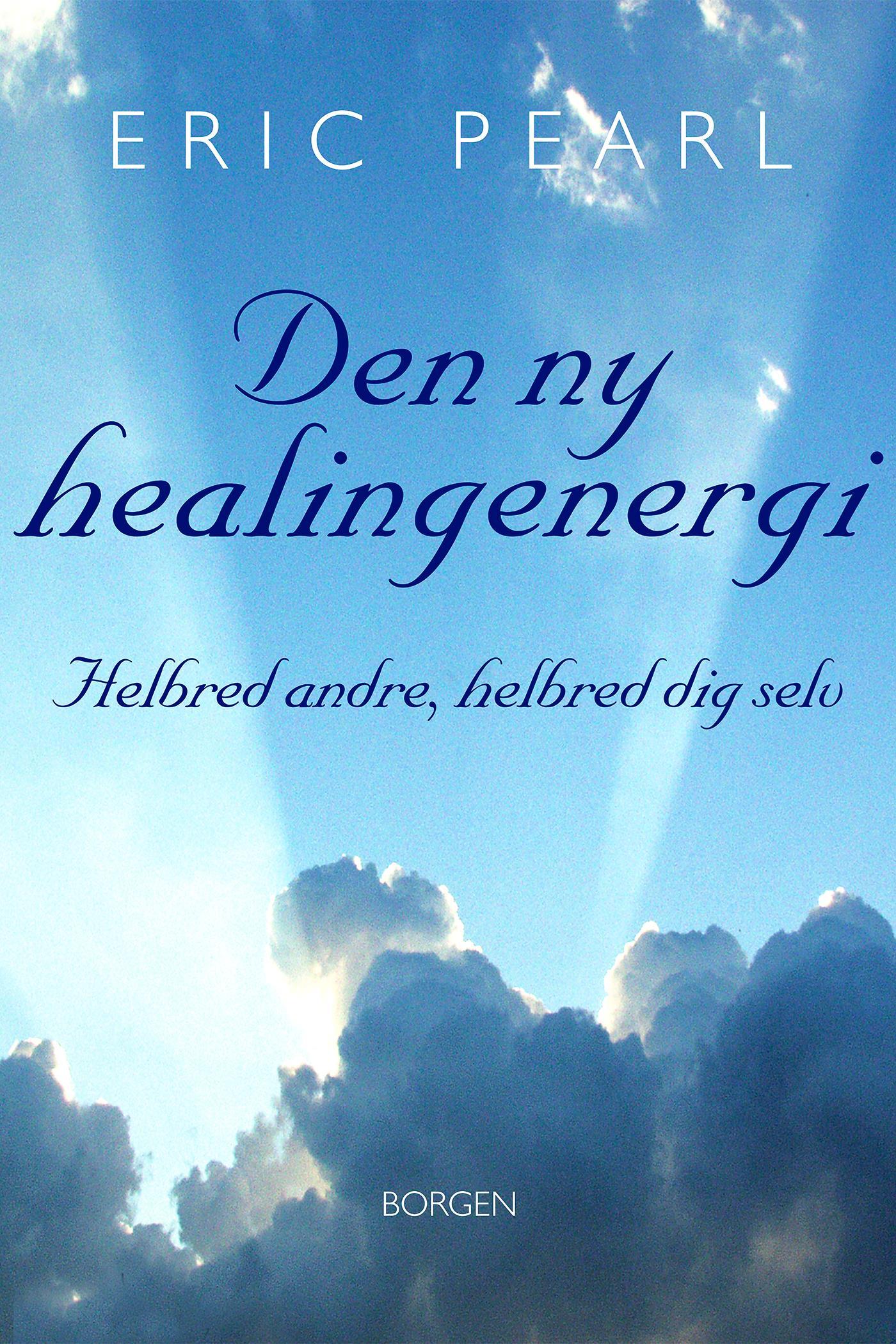 N/A Den ny healingenergi - e-bog på bog & mystik
