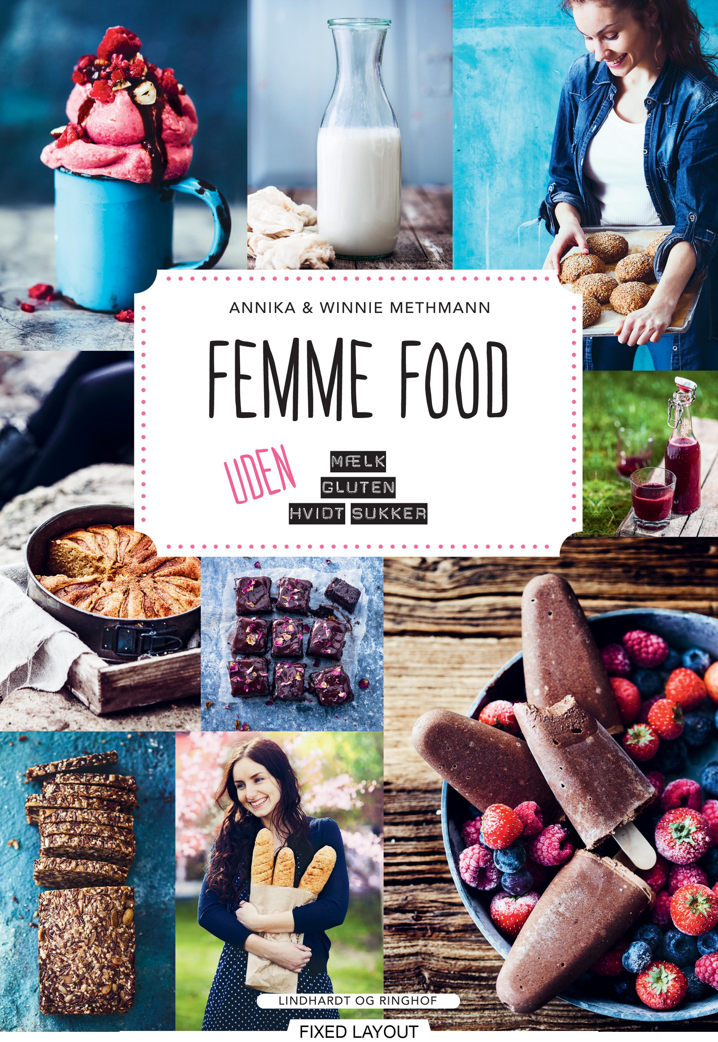 N/A – Femme food - uden mælk, gluten og hvidt sukker - e-bog fra bog & mystik