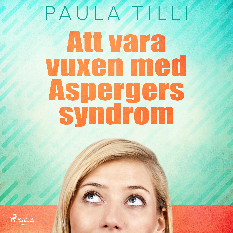 Att vara vuxen med Aspergers syndrom - E-lydbog