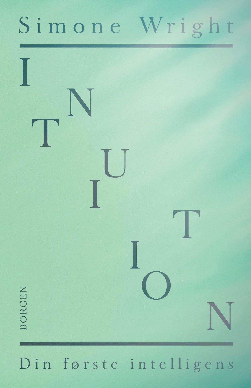 Intuition - din første intelligens - e-bog fra N/A på bog & mystik