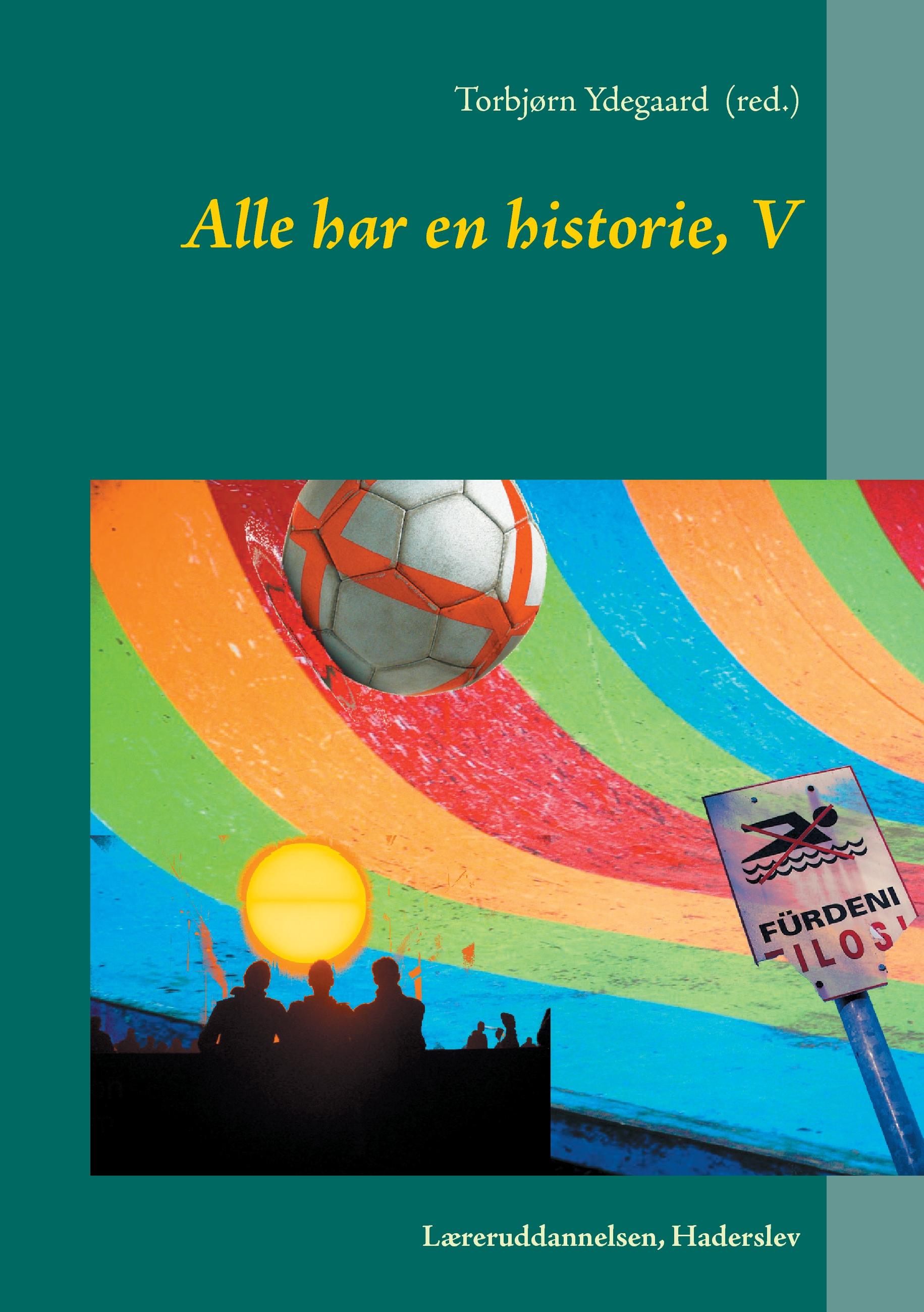 N/A Alle har en historie, v - e-bog fra bog & mystik