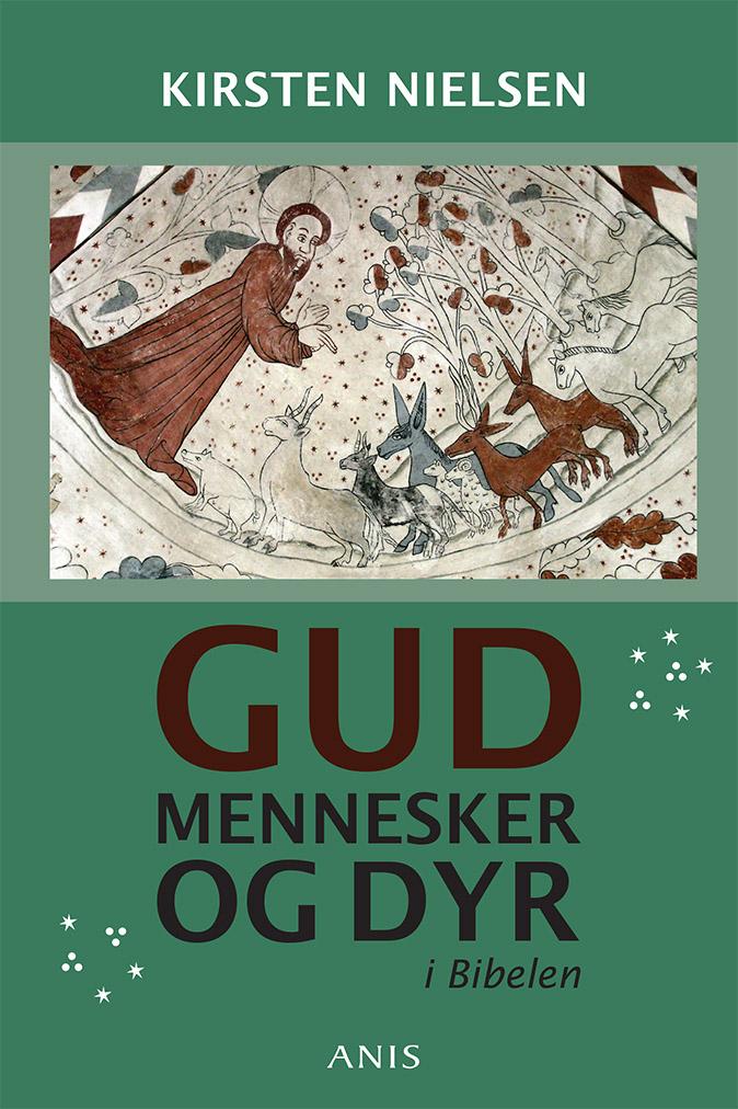 N/A Gud, mennesker og dyr i bibelen - e-bog på bog & mystik