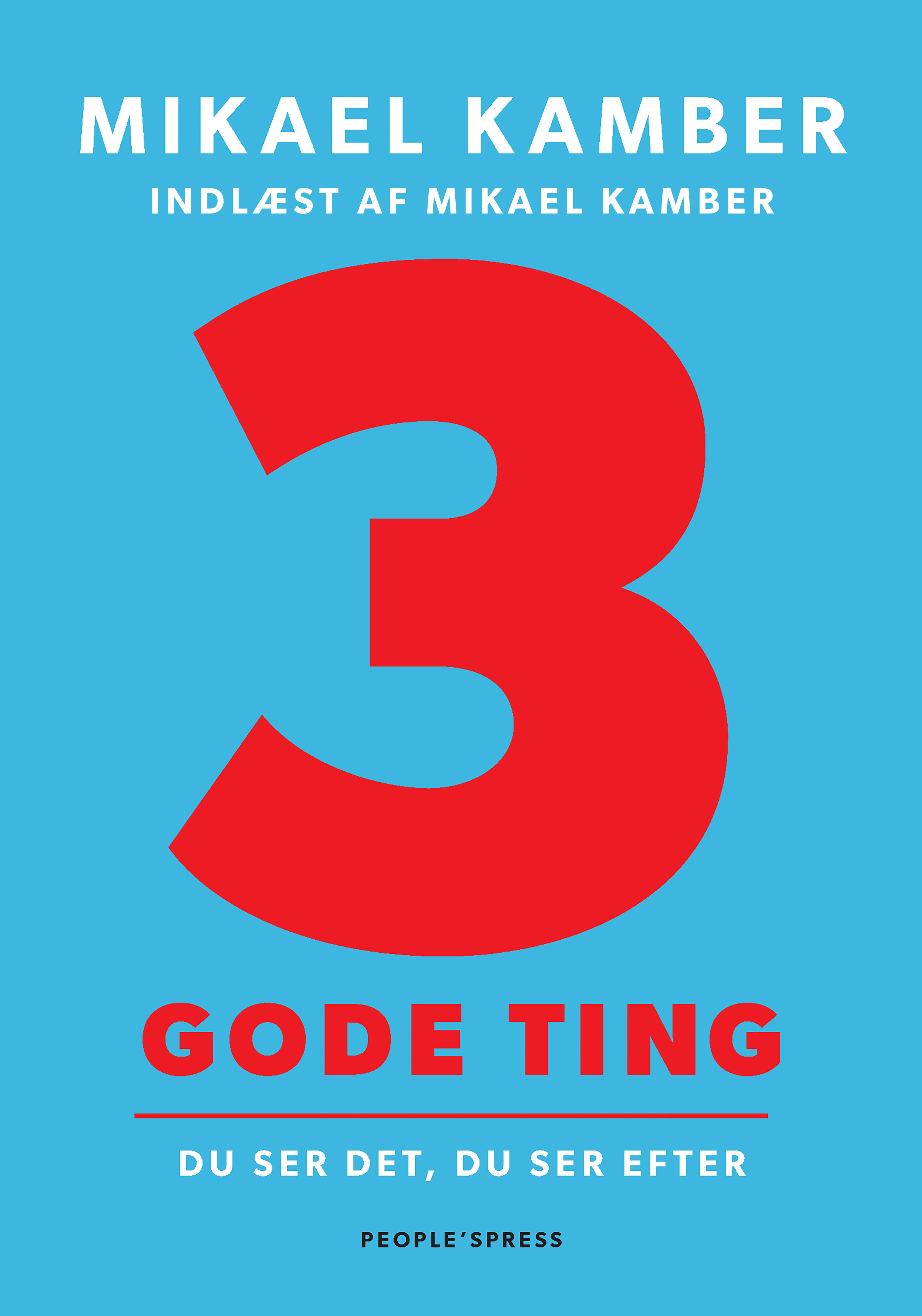 Image of   3 gode ting - E-lydbog