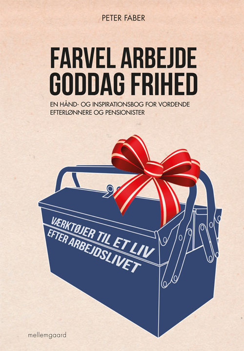 Farvel arbejde - goddag frihed - e-bog fra N/A fra bog & mystik