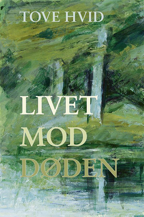 Image of   Livet mod døden - E-bog