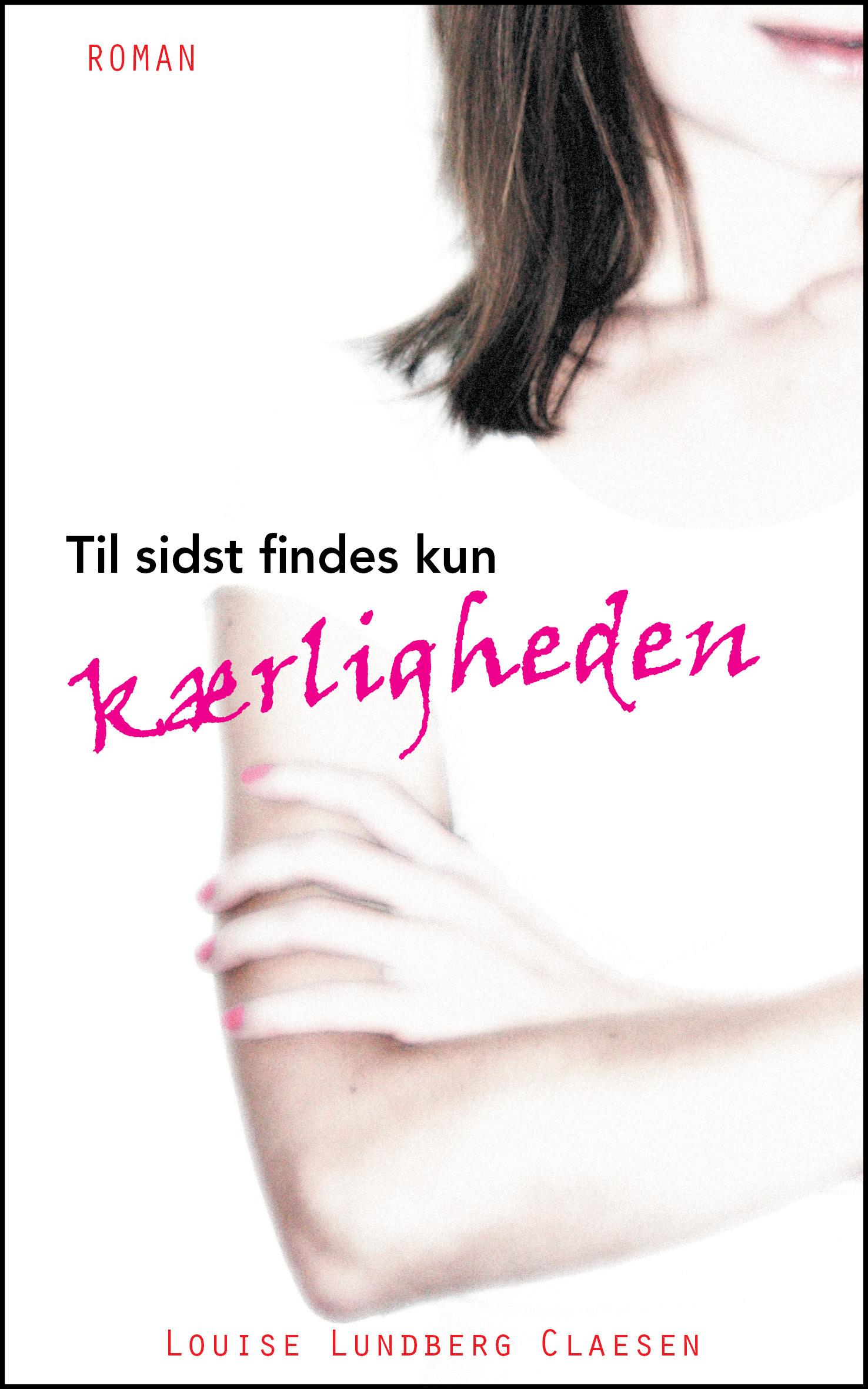 Image of   Til sidst findes kun kærligheden - E-bog