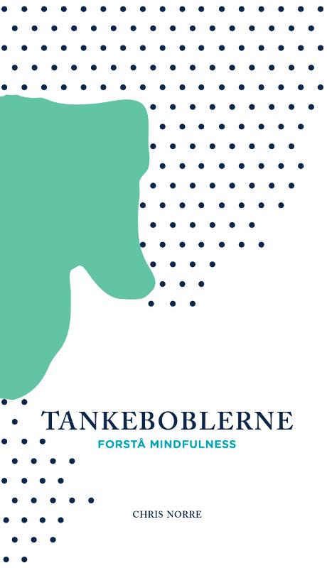 Tankeboblerne - forstå mindfulness - e-lydbog fra N/A fra bog & mystik