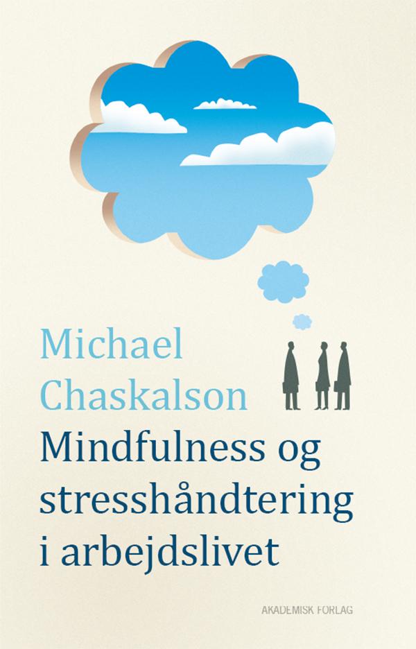 N/A – Mindfulness og stresshåndtering i arbejdslivet - e-bog fra bog & mystik