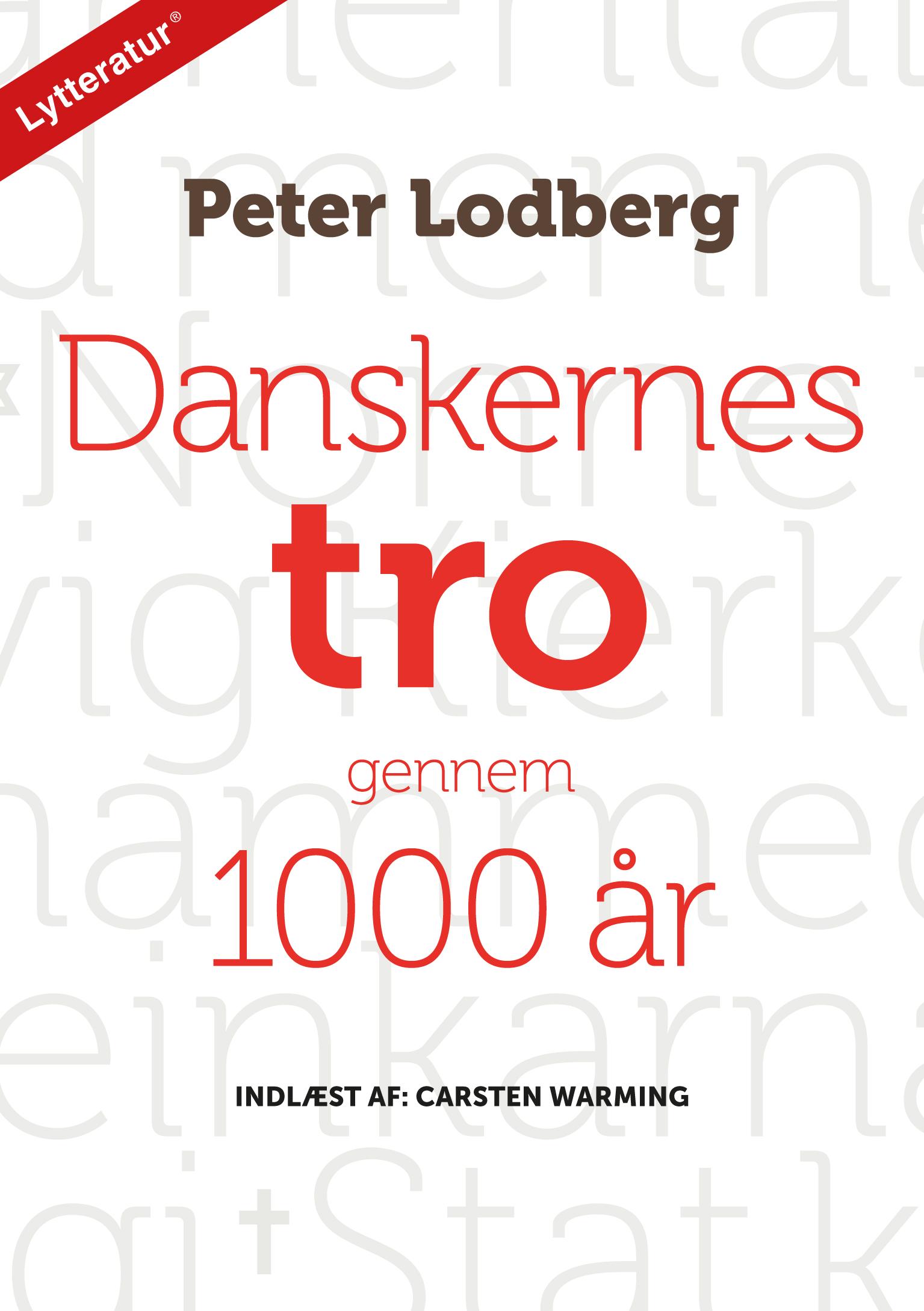 N/A – Danskernes tro gennem 1000 år - e-lydbog på bog & mystik