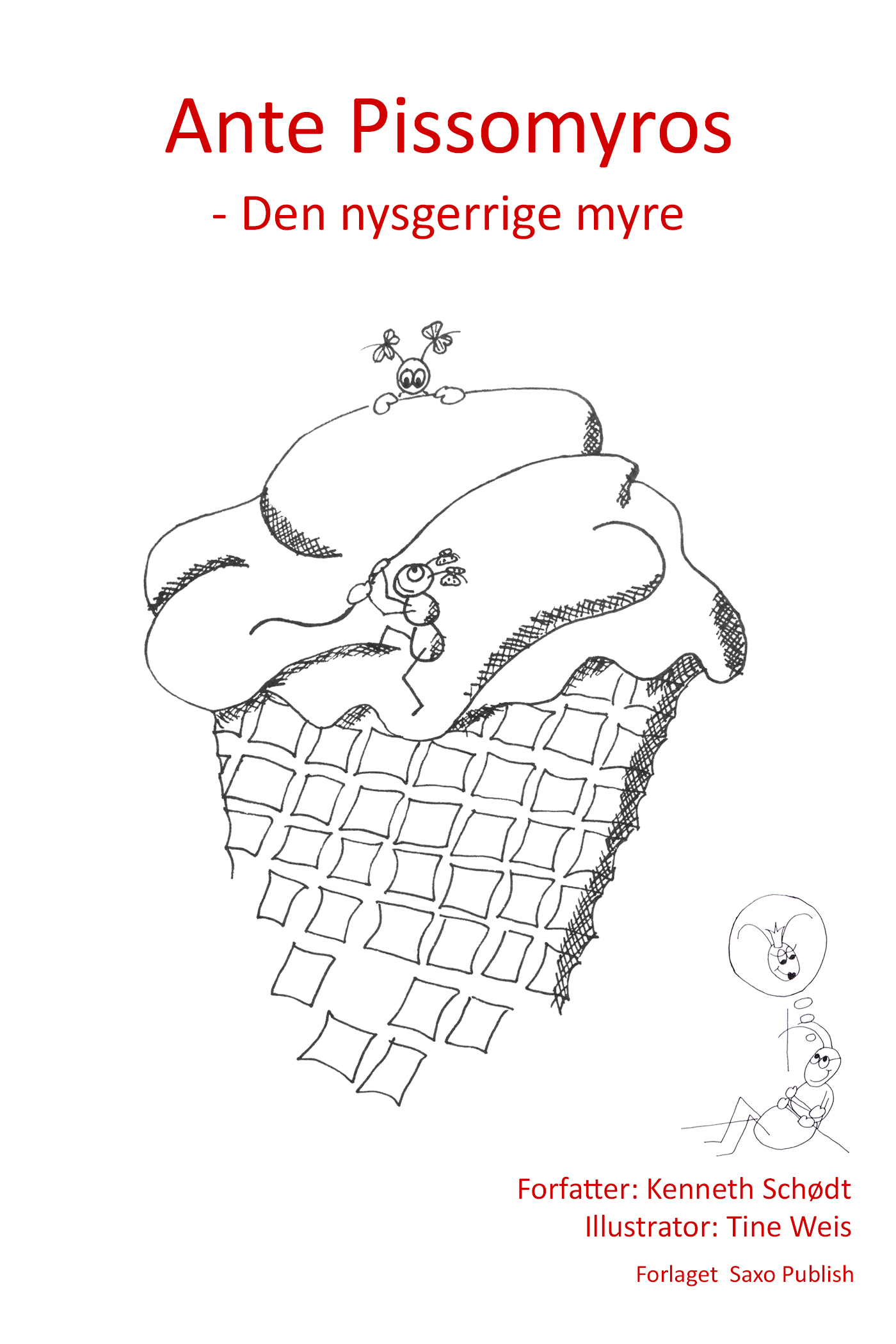 Ante pissomyros - den nysgerrige myre. - e-bog fra N/A på bog & mystik