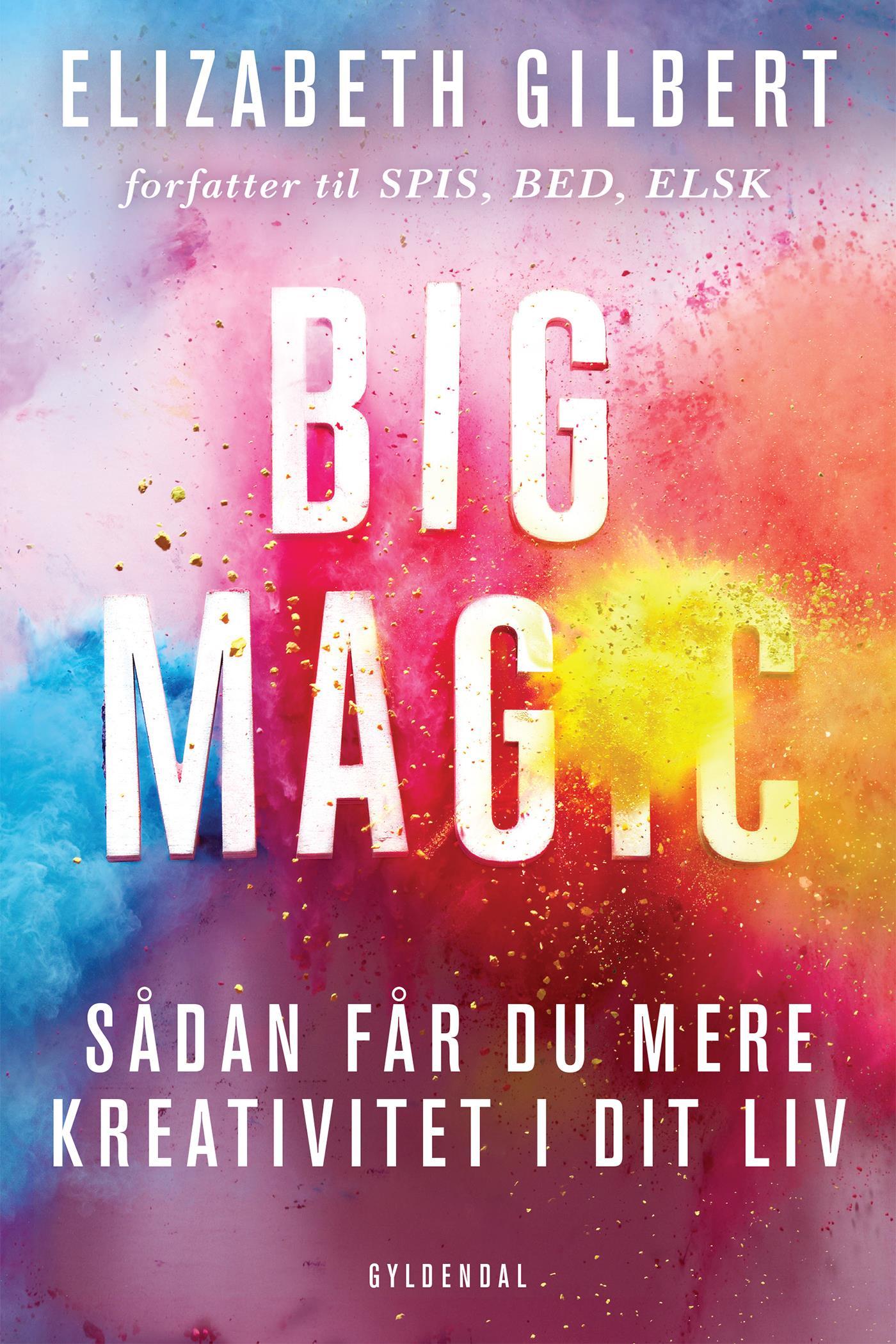 N/A Big magic - e-bog på bog & mystik