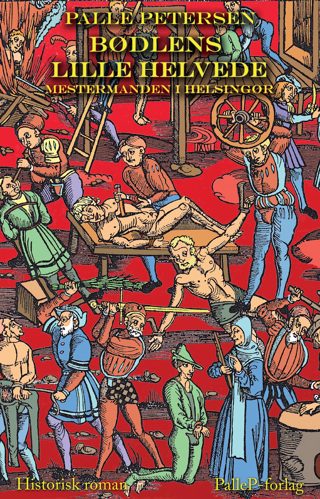 N/A Bødlens lille helvede - mestermanden i helsingør - e-bog på bog & mystik