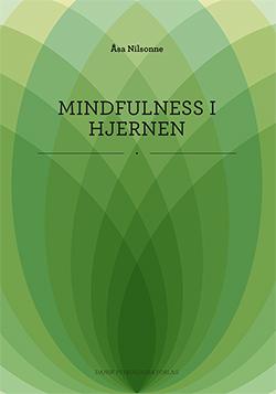 Mindfulness i hjernen - e-bog fra N/A på bog & mystik