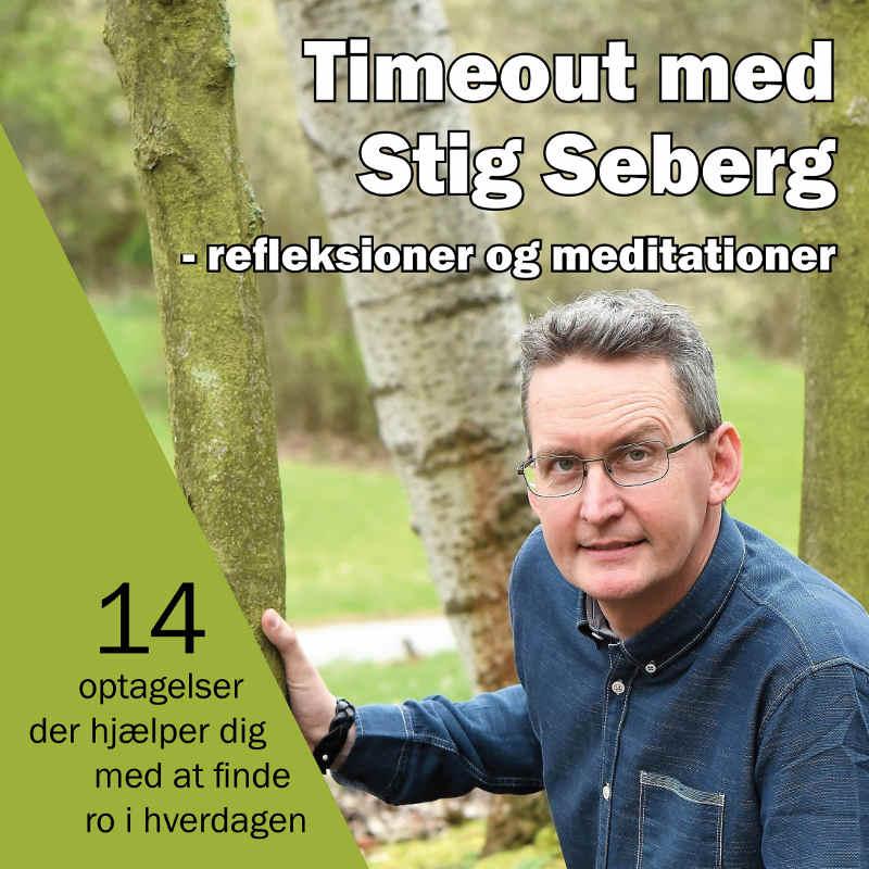 Timeout med Stig Seberg - refleksioner og meditationer - E-lydbog
