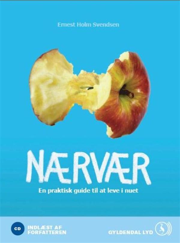 N/A Nærvær, en praktisk guide til at leve i nuet - e-lydbog fra bog & mystik