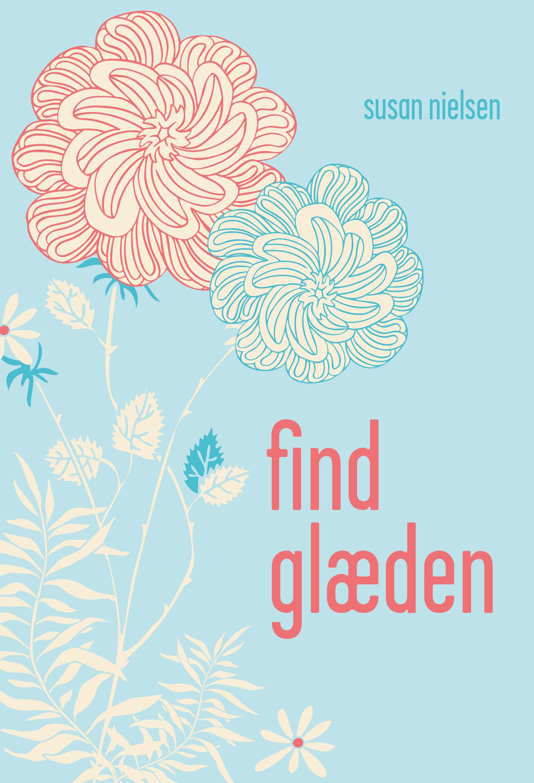 Find glæden - E-bog