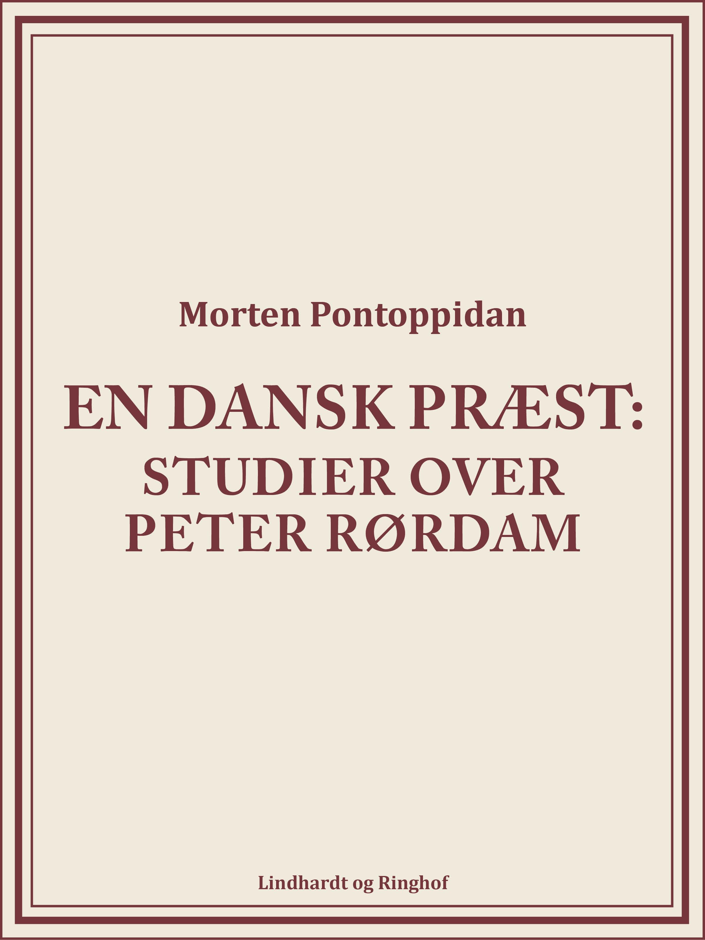 N/A En dansk præst: studier over peter rørdam - e-bog på bog & mystik