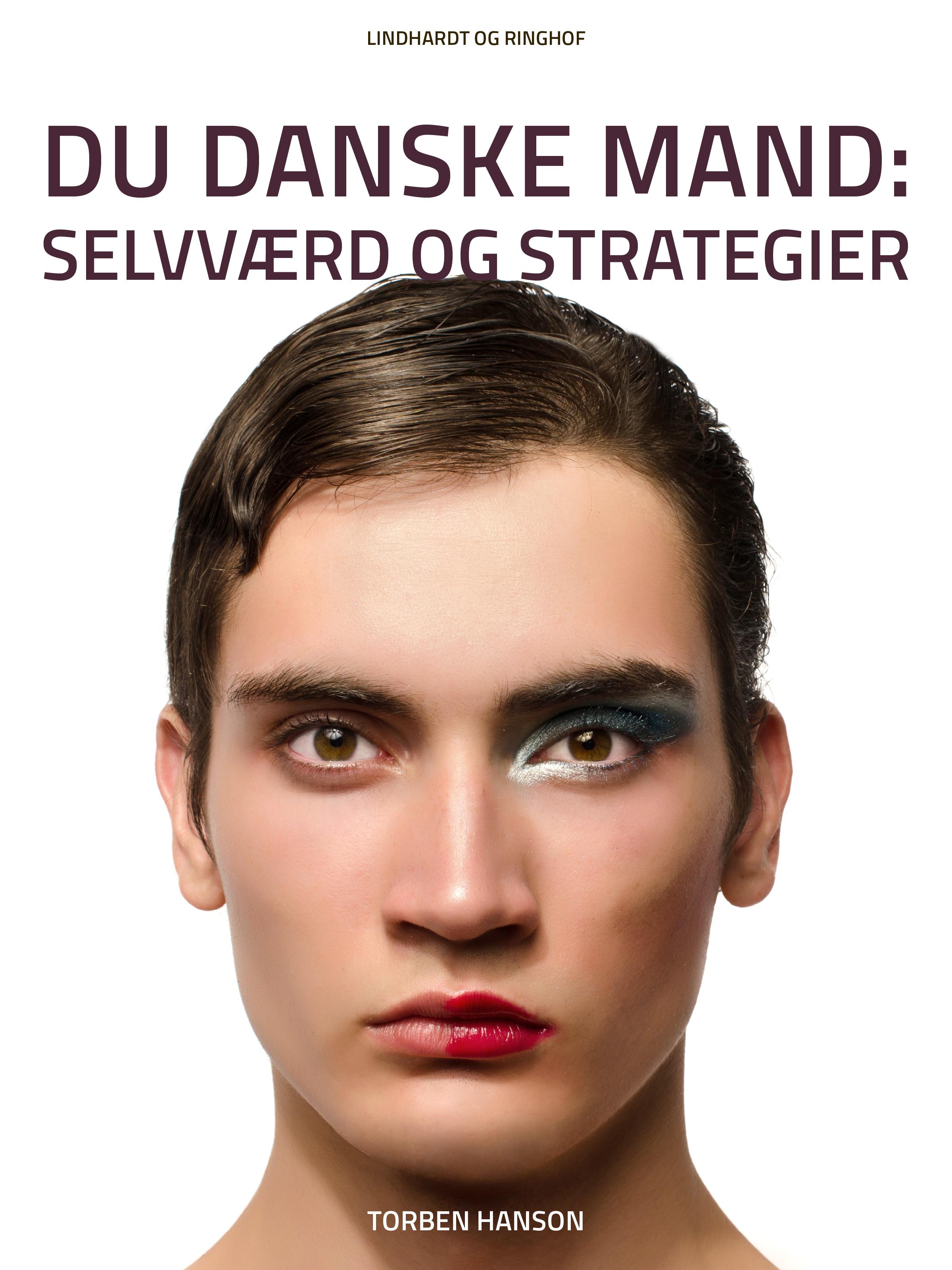 Du danske mand: Selvværd og strategier - E-bog