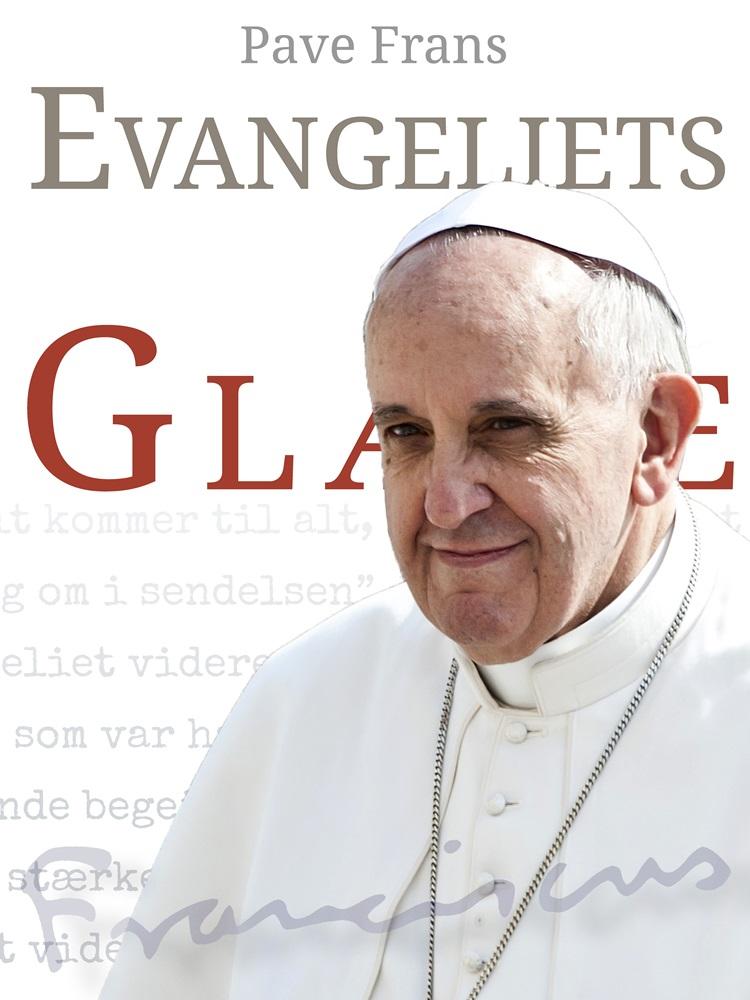 Evangeliets glæde - e-bog fra N/A på bog & mystik