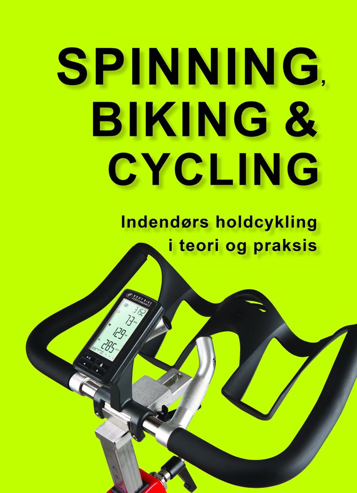 Spinning, biking & cycling - e-bog fra N/A på bog & mystik