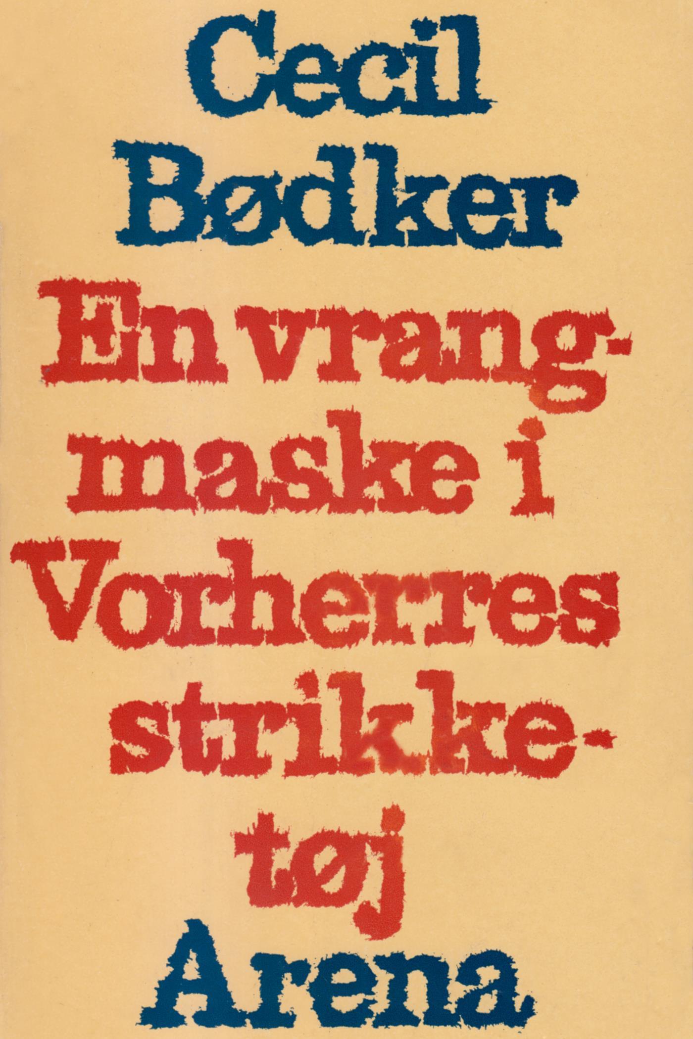 N/A En vrangmaske i vorherres strikketøj - e-bog fra bog & mystik