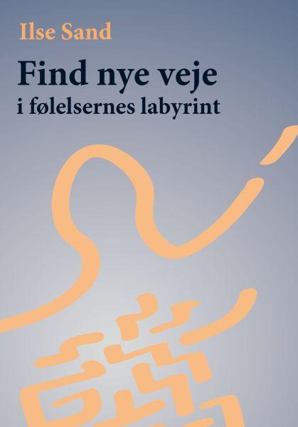 Find nye veje i følelsernes labyrint - e-lydbog fra N/A fra bog & mystik