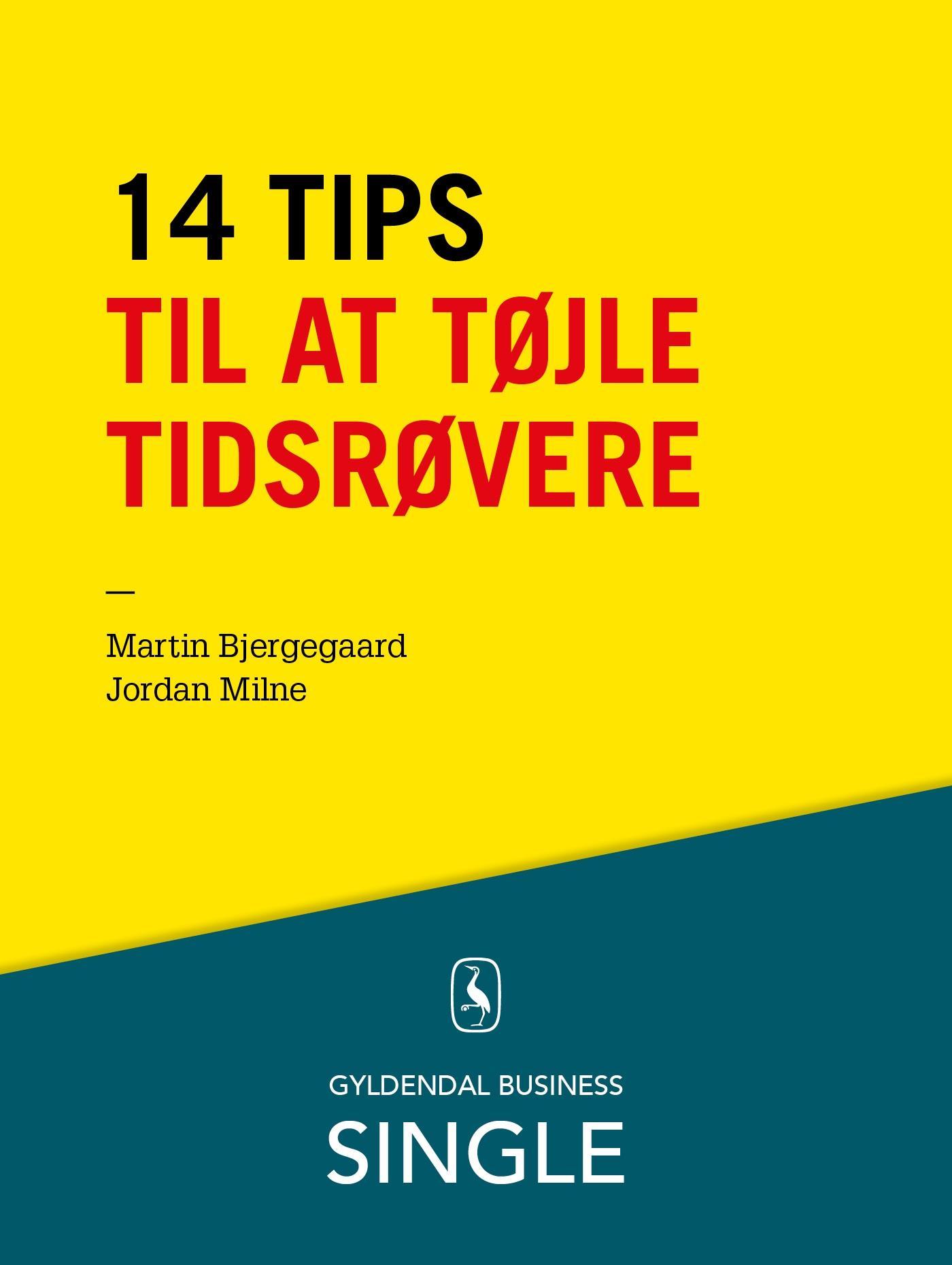 Image of   14 tips til at tøjle tidsrøvere - E-bog