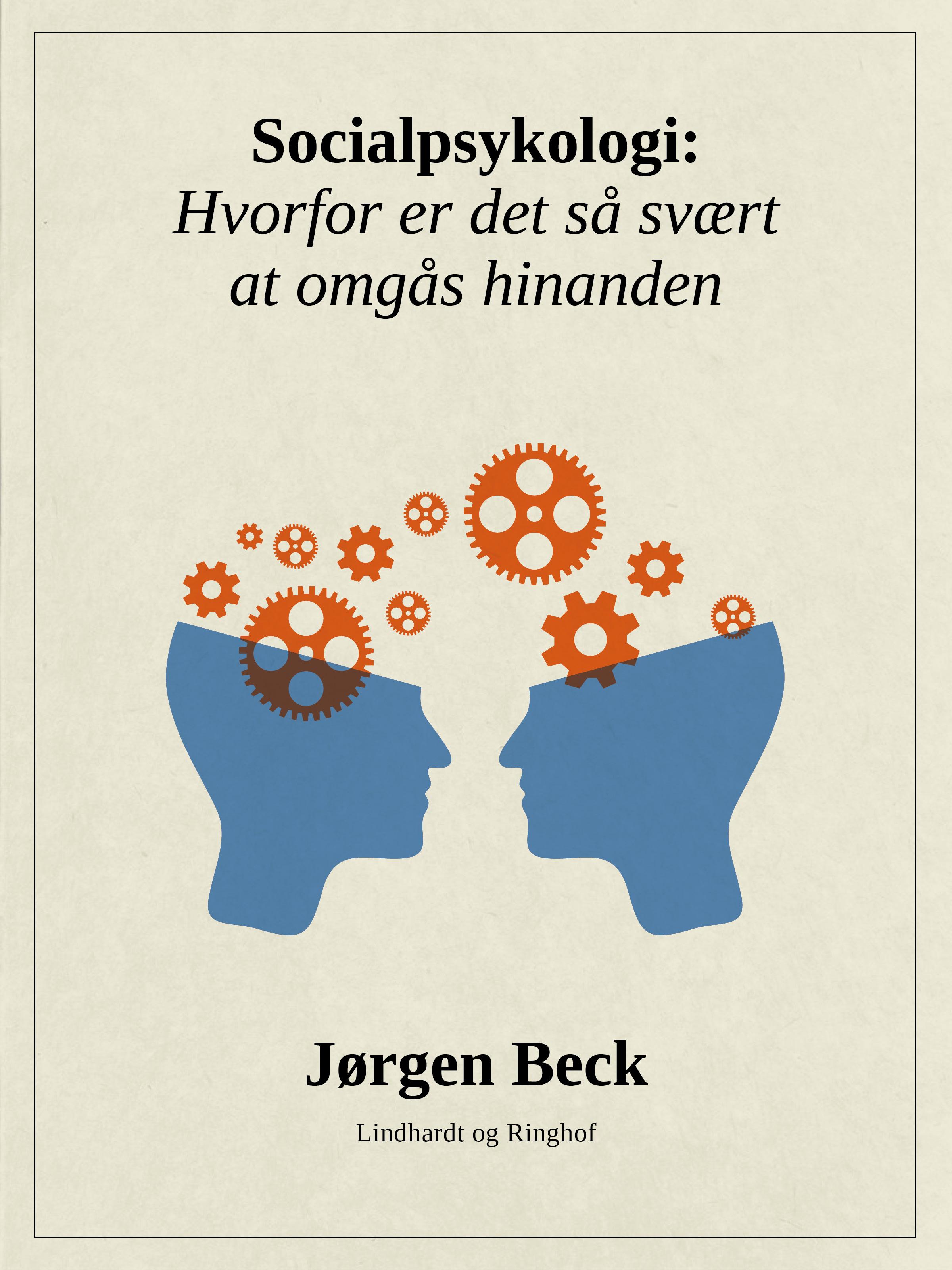 Socialpsykologi: hvorfor er det så svært at omgås hinanden - e-bog fra N/A fra bog & mystik