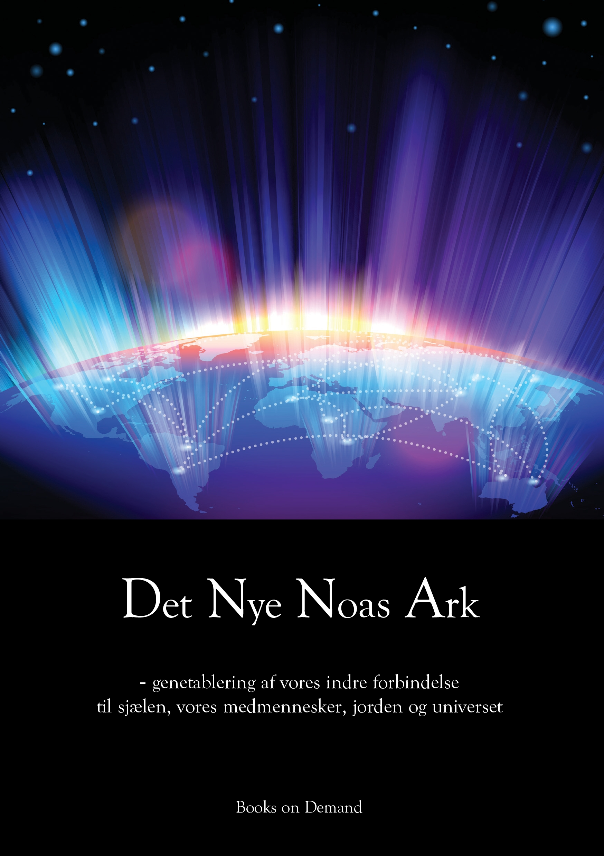 N/A Det nye noas ark - e-bog på bog & mystik