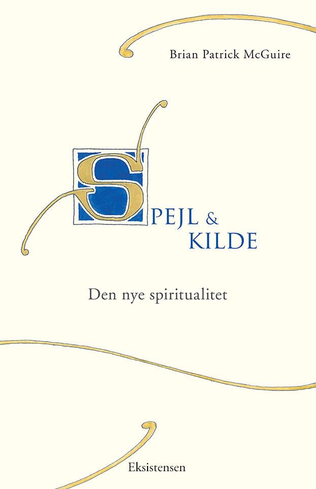 N/A Spejl og kilde - e-bog på bog & mystik